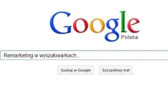 Kto szuka ten znajdzie, czyli o remarketingu w wyszukiwarkach