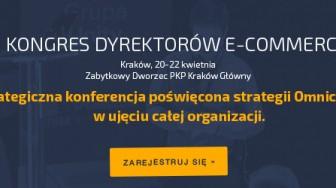 III Kongres Dyrektorów E-commerce – ważni branżowi gracze w agendzie wydarzenia